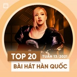 Tải nhạc hay Bảng Xếp Hạng Bài Hát Hàn Quốc Tuần 13/2021 Mp3 miễn phí