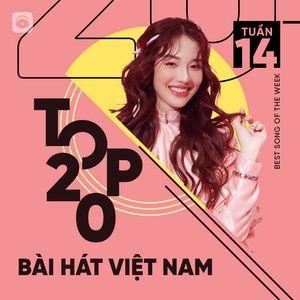 Tải nhạc Mp3 Bảng Xếp Hạng Bài Hát Việt Nam Tuần 14/2021 về máy