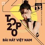 Nghe nhạc Mp3 Bảng Xếp Hạng Bài Hát Việt Nam Tuần 13/2021 hot nhất