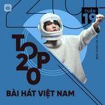 Download nhạc Mp3 Bảng Xếp Hạng Bài Hát Việt Nam Tuần 19/2021 hot nhất