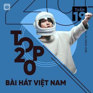 Download nhạc hay Bảng Xếp Hạng Bài Hát Việt Nam Tuần 19/2021 Mp3 chất lượng cao