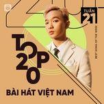 Nghe và tải nhạc Mp3 Bảng Xếp Hạng Bài Hát Việt Nam Tuần 21/2021 online