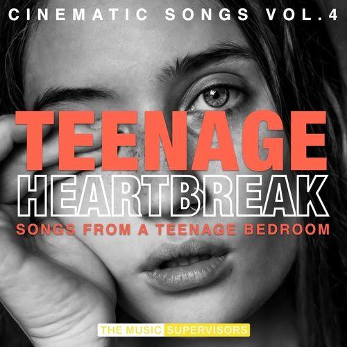 Teenage Heartbreak (Cinematic Songs, Female Vocal) (Vol.4)