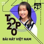 Tải nhạc hay Bảng Xếp Hạng Bài Hát Việt Nam Tuần 25/2021
