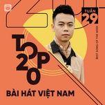 Download nhạc hot Bảng Xếp Hạng Bài Hát Việt Nam Tuần 29/2021 Mp3 miễn phí