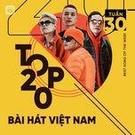 Download nhạc Bảng Xếp Hạng Bài Hát Việt Nam Tuần 30/2021 Mp3 online