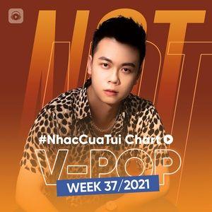Tải nhạc Bảng Xếp Hạng Bài Hát Việt Nam Tuần 37/2021 Mp3 về máy