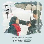 Bài hát Beautiful (Goblin OST) Beat về điện thoại
