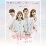 Bài hát Sunflower (Doctors OST) miễn phí về máy