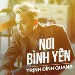Bài hát Nơi Bình Yên hot nhất về điện thoại