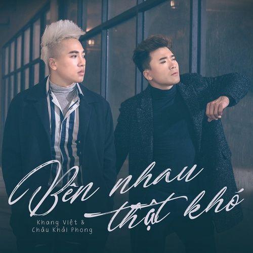 Bài hát Mp3 Bên Nhau Thật Khó (New Version)