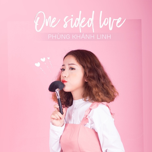 Nghe nhạc One Sided Love Beat Mp3 hot nhất