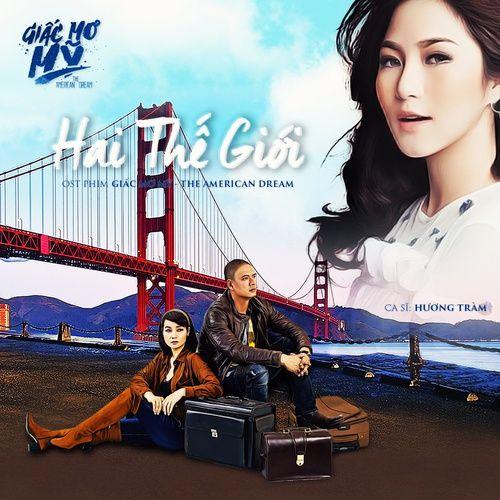 Nghe và tải nhạc hot Hai Thế Giới (Giấc Mơ Mỹ - The American Dream OST) (Beat Tone Nữ) Mp3 miễn phí
