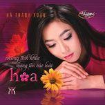 Download nhạc hot Hoa Vông Vang Trắng nhanh nhất