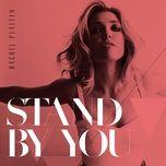 Nghe và tải nhạc Stand By You online