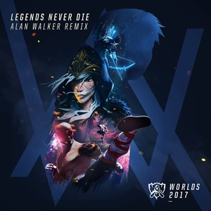 Tải bài hát Legends Never Die (Alan Walker Remix) (2017 League Of Legends World Championship) Mp3 về máy