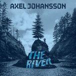 Nghe và tải nhạc The River hay nhất