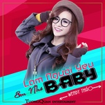 Tải nhạc Zing Mp3 Làm Người Yêu Em Nhé Baby miễn phí
