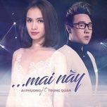 Tải nhạc Mai Này Mp3 trực tuyến