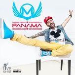Tải bài hát Panama Mp3 về điện thoại