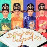 Tải bài hát Bống Bống Bang Bang (Tấm Cám Chuyện Chưa Kể OST) hot nhất về điện thoại