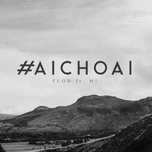 Download nhạc hot #AiChoAi về máy