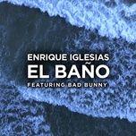 Nghe và tải nhạc EL BAÑO nhanh nhất