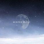 Tải nhạc Winter Night Mp3 miễn phí