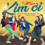 Tải nhạc Zing Kim (Tháng Năm Rực Rỡ OST) nhanh nhất về điện thoại