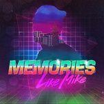 Bài hát Memories hot nhất về điện thoại