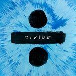 Tải Nhạc Shape Of You - Ed Sheeran