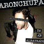 Bài hát I'm an Albatraoz online