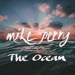 Tải bài hát The Ocean Mp3 chất lượng cao