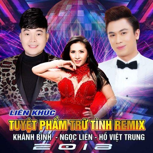 Nghe và tải nhạc hot Lk Tuyệt Phẩm Trữ Tình Remix Mp3 online