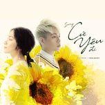 Tải nhạc hot Cứ Yêu Đi (100 Ngày Bên Em OST) online miễn phí