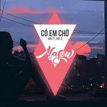 Download nhạc hay Có Em Chờ (Masew Remix) Mp3 về máy