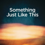 Bài hát Something Just Like This (Piano Version) Mp3 về điện thoại