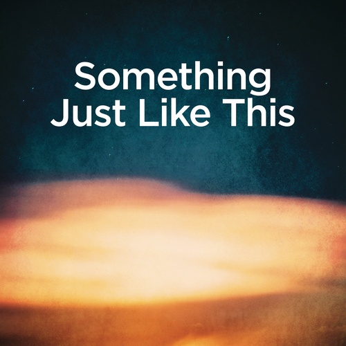 Tải bài hát Mp3 Something Just Like This (Piano Version) về máy