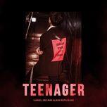 Tải bài hát Mp3 Teenager hot nhất