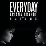 Tải bài hát Everyday trực tuyến miễn phí
