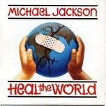 Tải nhạc hay Heal The World online