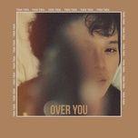Bài hát Over You (BeeBB Remix) trực tuyến