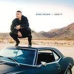 Nghe và tải nhạc hot Lose It Mp3 online