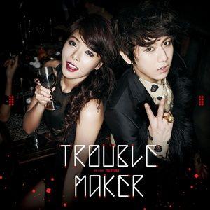 Tải bài hát Mp3 Trouble Maker hot nhất về máy