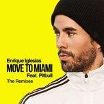 Tải nhạc hay MOVE TO MIAMI (Alphalove Remix) hot nhất về máy