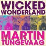 Nghe và tải nhạc Mp3 Wicked Wonderland nhanh nhất về điện thoại