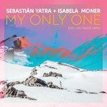 Nghe và tải nhạc hot My Only One (No Hay Nadie Más) miễn phí