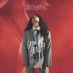 Nghe nhạc Mp3 Growing Pains (Acoustic)