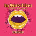 Tải nhạc Um Quarto De Doce (Koya Remix) Mp3 hot nhất