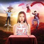 Bài hát Bao Giờ Hết Ế (Bao Giờ Hết Ế OST) hot nhất